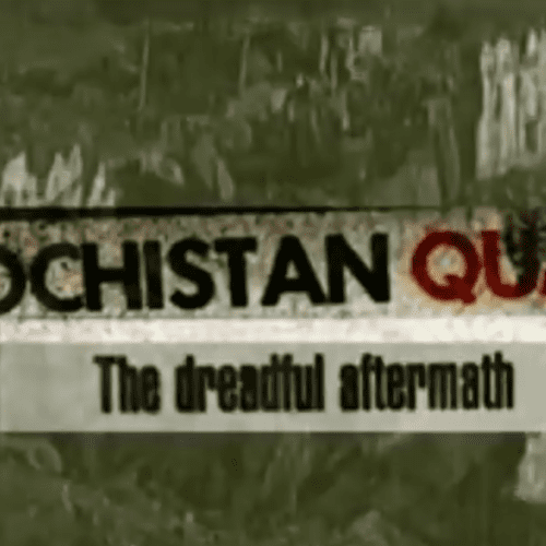 Balochistan Quake - The After Math - Long Trailer